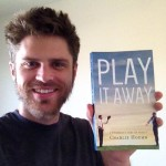 Charlie Hoehn | Keynote Speaker and Author of Play It Away: A Workaholic's Cure for Anxiety| Podcast Content