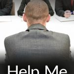 Help Me Hire You! | Things Former Military Should Remember About Getting Hired By People Like Me